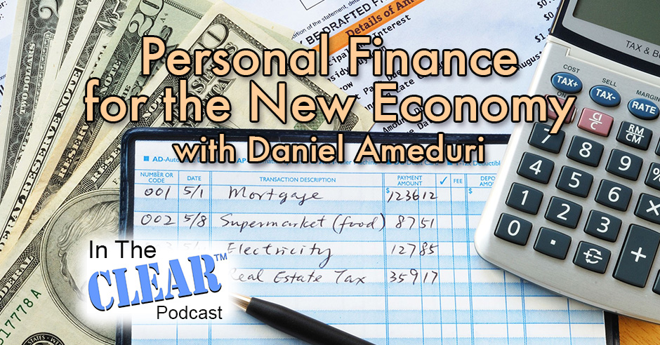 In The Clear 58 | Personal Finance