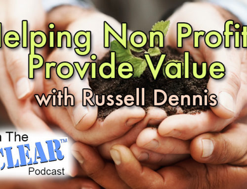 Helping Non Profits Provide Value with Russell Dennis
