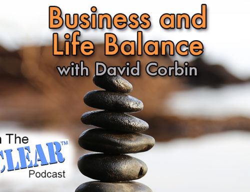 Business and Life Balance with David Corbin