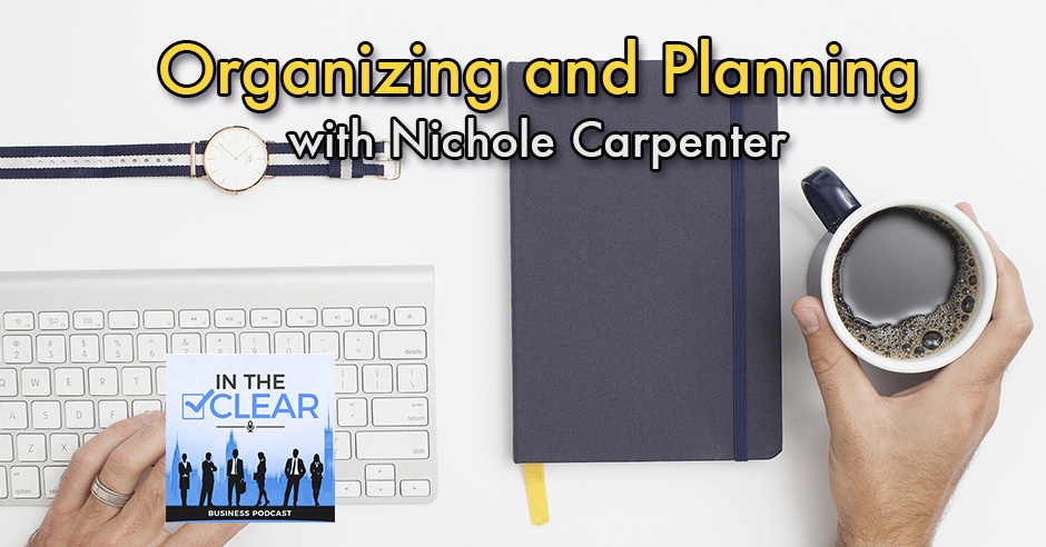 Organizing And Planning with Nichole Carpenter