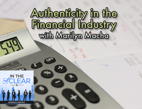 Authenticity in the Financial Industry with Marilyn Macha