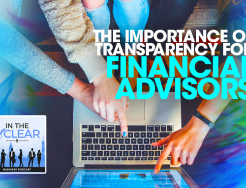 ITC – The Importance of Transparency for Financial Advisors
